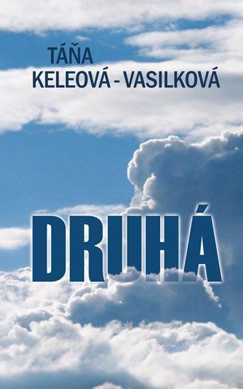 Keleová-Vasilková Táňa: Druhá