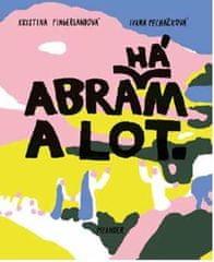 Pecháčková Ivana: Abraham a Lot