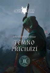 Grant John, Dever Joe,: Legendy o Osamělém vlkovi 2 - Temno přichází