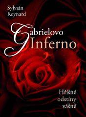 Reynard Sylvain: Gabrielovo Inferno - Hříšné odstíny vášně