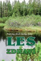 Václav Erich: Les a zdraví