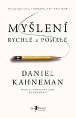Kahneman Daniel: Myšlení, rychlé a pomalé