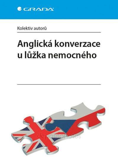 kolektiv autorů: Anglická konverzace u lůžka nemocného