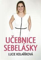 Kolaříková Lucie: Učebnice sebelásky