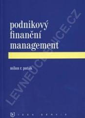 Paták M. R.: Podnikový finanční management (1. vydání)