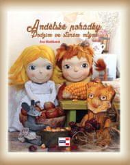 Hoňková Iva: Andělské pohádky - Podzim ve starém mlýně