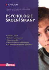 Janošová Pavlína: Psychologie školní šikany