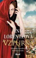 Lorentzová Iny: Vzpurná
