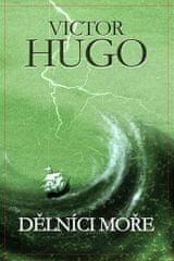 Hugo Victor: Dělníci moře