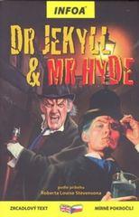 Stevenson Robert Louis: Dr Jekyll & Mr Hyde - Zrcadlová četba