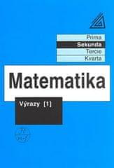 Herman J. a kolektiv: Matematika pro nižší třídy víceletých gymnázií - Výrazy I.