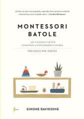 Davies Simone: Montessori batole