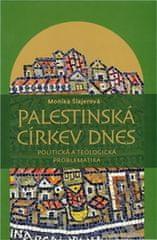 Šlajerová Monika: Palestinská církev dnes