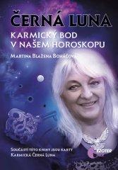 Boháčová Martina Blažena: Černá Luna, karmický bod v našem horoskopu + karty Černá Luna