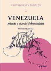 Studnička Miloslav: S botanikem v tropech I - Venezuela