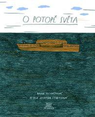 Pecháčková Ivana: O potopě světa