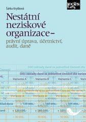 Kryšková Šárka: Nestátní neziskové organizace - právní úprava, účetnictví, audit, daně