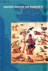 kolektiv autorů: Orfeův sestup do podsvětí