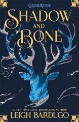 Bardugo Leigh: The Grisha: Shadow and Bone : Book 1