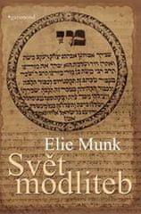 Munk Elie: Svět modliteb