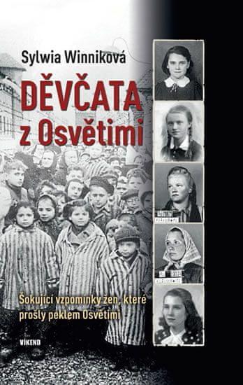Winniková Sylwia: Děvčata z Osvětimi