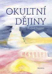 Steiner Rudolf: Okulní dějiny