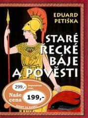Petiška Eduard: Staré řecké báje a pověsti