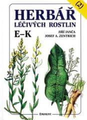Janča Jiří, Zentrich Josef A.,: Herbář léčivých rostlin 2 (E - K)