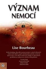 Bourbeau Lise: Význam nemocí