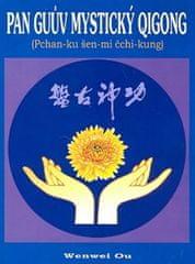 Ou Wenwei: Pan Guův mystický qigong - Pchan-ku šen-mi čchi-kung