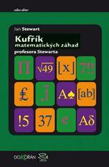 Stewart Ian: Kufřík matematických záhad profesora Stewarda / Professor Stewart's Casebook of Mathema