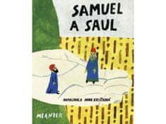 Pecháčková Ivana: Samuel a Saul