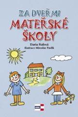 Fialová Daria: Za dveřmi mateřské školy