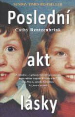Rentzenbrink Cathy: Poslední akt lásky