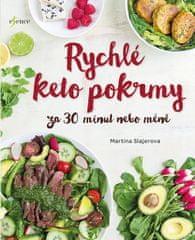 Slajerova Martina: Rychlé keto pokrmy za 30 minut nebo méně