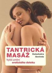 Govinda Kalashatra: Tantrická masáž