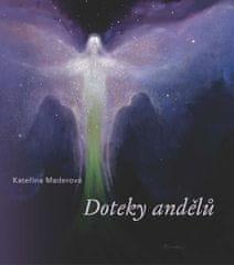 Maderová Kateřina: Doteky andělů