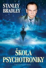 Bradley Stanley: Škola psychotroniky