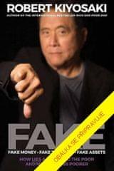 Kiyosaki Robert T.: Fake