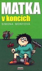 Monyová Simona: Matka v koncích