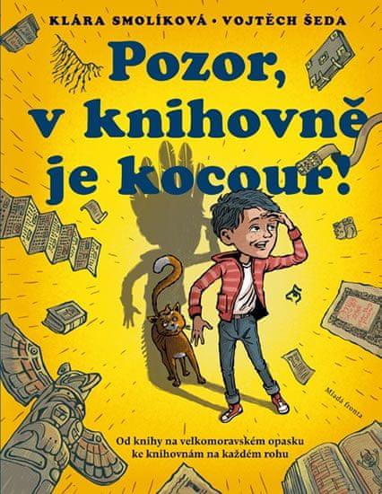 Smolíková Klára: Pozor, v knihovně je kocour!