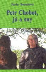 Benettová Pavla: Petr Chobot, já a sny
