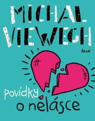 Viewegh Michal: Povídky o nelásce