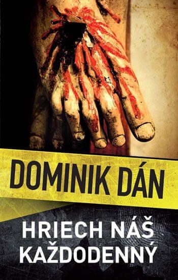 Dán Dominik: Hriech náš každodenný