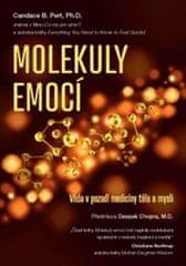Pert Candace B.: Molekuly emocí - Věda v pozadí medicíny těla a mysli