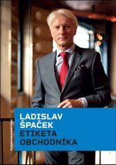 Špaček Ladislav: Etiketa obchodníka