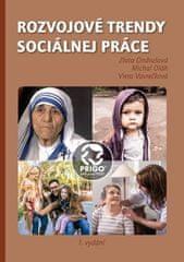 Ondrušová Zlata, Oláh Michal, Vavrečková: Rozvojové trendy sociálnej práce