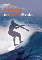 Spilko Karel: Surfování na vlnách života