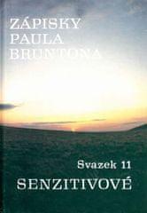 Brunton Paul: Zápisky Paula Bruntona - Svazek 11: Senzitivové
