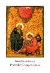 Stragorodskij Ivan Nikolajevič: Pravoslavné pojetí spásy